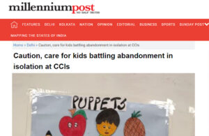 Caution, care for kids battling abandonment in isolation at CCIs